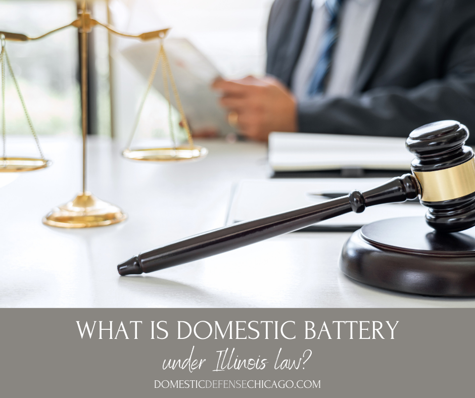What is Domestic Battery Under Illinois Law