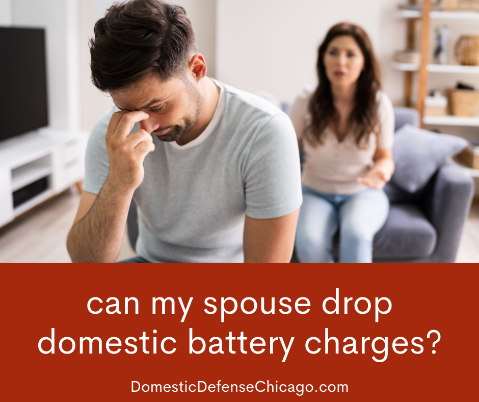 Can My Spouse Drop Domestic Battery Charges